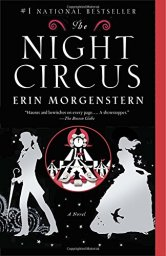 The Night Circus is pure magic! Beautifully crafted, intriguing characters, sweeping imagination; I couldn't put it down! Read this book!